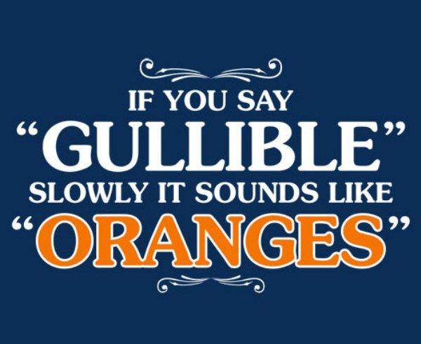 Say_Gullible_Slowly